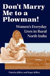 Don't Marry Me To A Plowman! by Patricia Jeffery