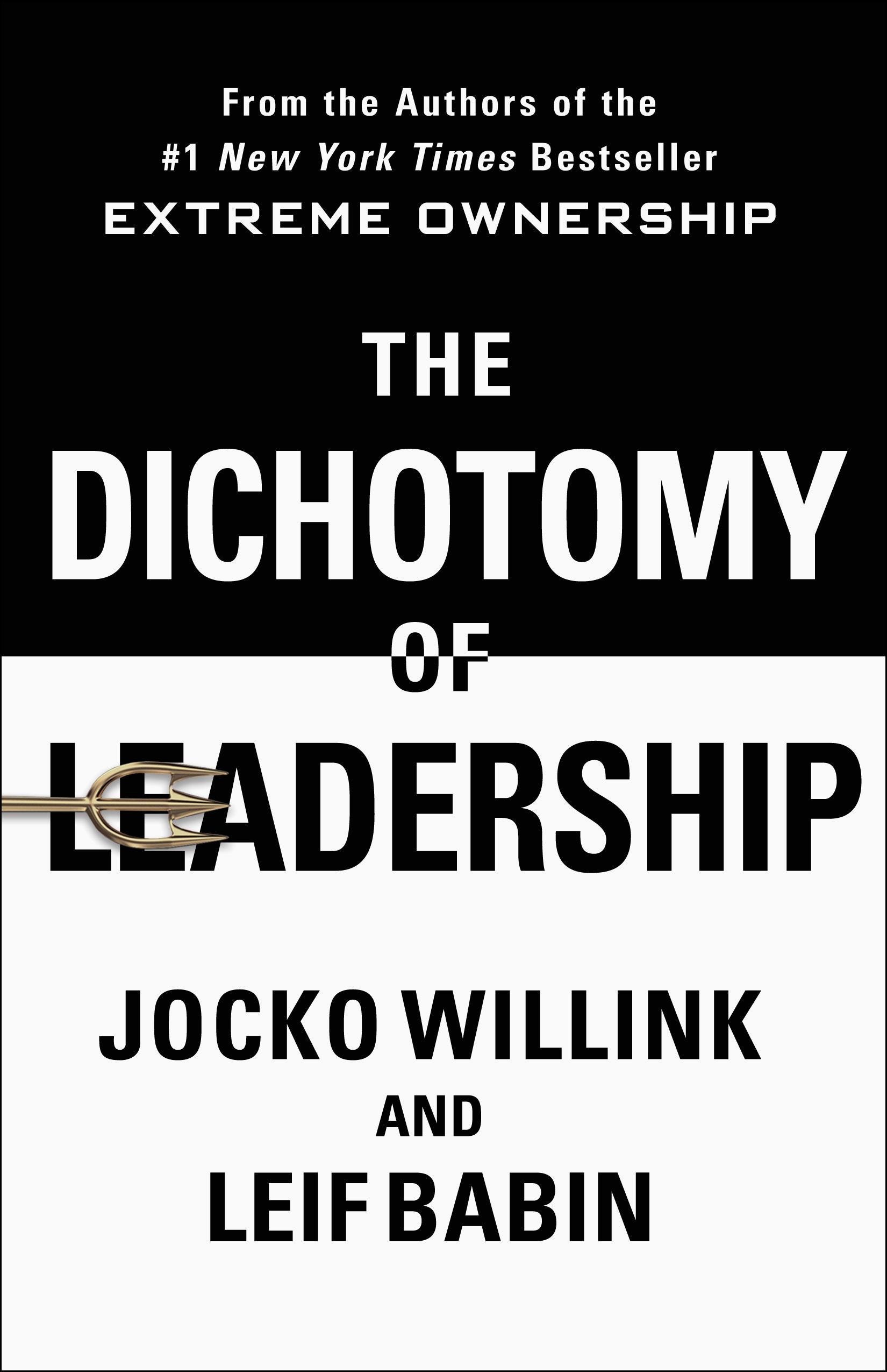 Download Ebook The Dichotomy of Leadership by Jocko Willink Pdf