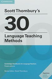 Scott Thornbury's 30 Language Teaching Methods eBooks.com eBook: Cambridge Handbooks for Language Teachers