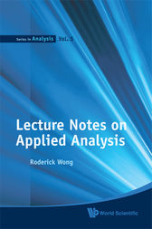 Lecture Notes on Applied Analysis