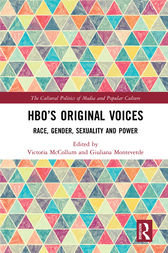 HBO's Original Voices: Race, Gender, Sexuality and Power