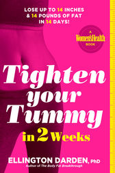 Tighten Your Tummy in 2 Weeks: Lose up to 14 inches & 14 pounds of fat in 14 days!
