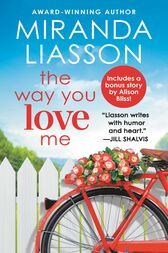 The Way You Love Me by Miranda Liasson