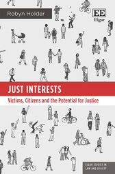 Just Interests: Victims, Citizens and the Potential for Justice
