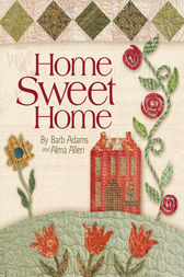 Home Sweet Home by Barb Adams