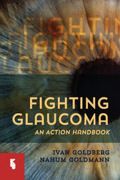 Fighting Glaucoma: An Action Handbook