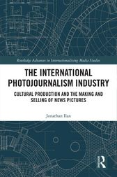 The International Photojournalism Industry