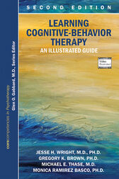 Learning Cognitive-Behavior Therapy: An Illustrated Guide