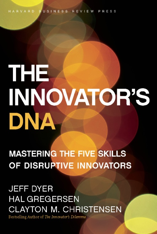 Download Ebook The Innovator's DNA by Jeff Dyer Pdf