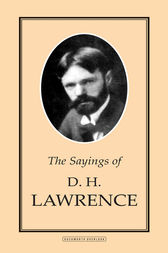 d h lawrence's treatment of nature in Dh lawrence's sons and lovers (1913) is a text that cries out for a psychoanalytic interpretationone of freud's most famous theories is the oedipus complex, which deals with a child's emerging sexuality freud used the story of sophocles' oedipus rex to help illustrate his theory.