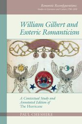 William Gilbert and Esoteric Romanticism: A Contextual Study and Annotated Edition of 'The Hurricane'
